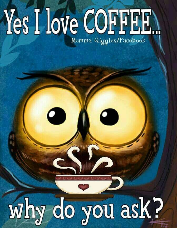 Yes I love COFFEE ...