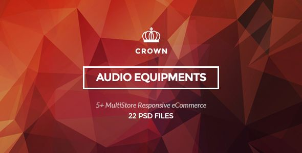 Crown - Audio Equipments PSD Template . Crown – Audio Equipments PSD Template  is a uniquely ecommerce website template  designed in Photoshop with a modern look. PSD files are well organized and named  accordingly so its very easy to customize and update.