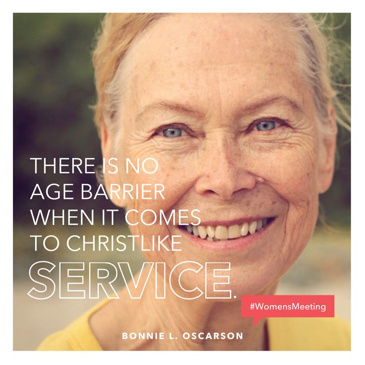 """""""There is no age barrier when it comes to Christlike service."""" —Bonnie L. Oscarson #WomensMeeting"""