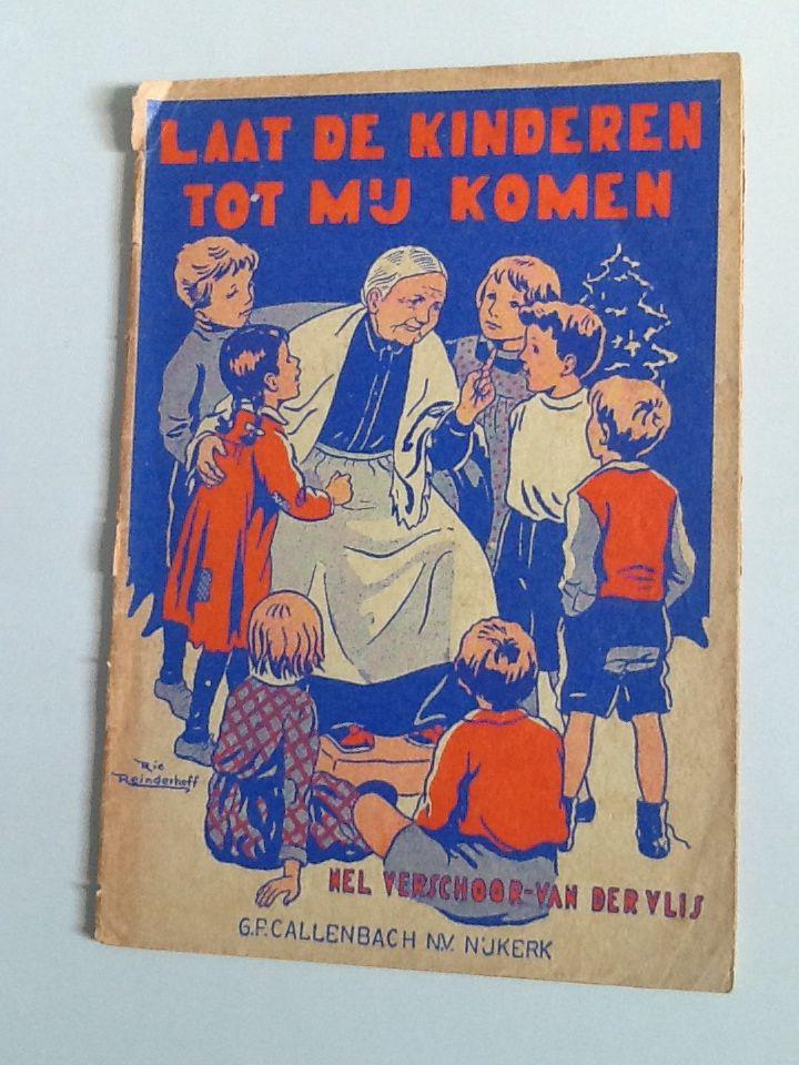 Laat de kinderen tot mij komen.         Geschreven door Nel Verschoor-van der Vlij.