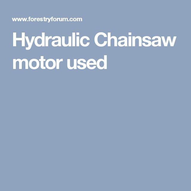 Hydraulic Chainsaw motor used