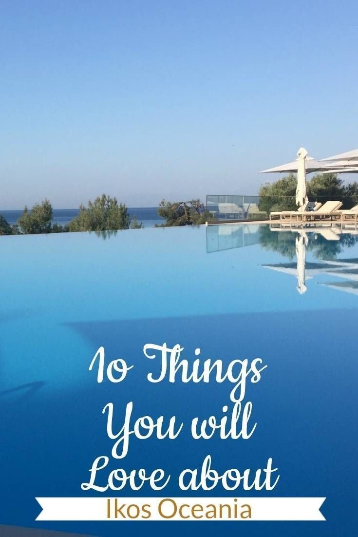 10 Things You Will Love About, Ikos Ocean, near Halkidiki Greece, Ikos Oceania is a 5 Star All Inclusive Ultra Luxury Resort offering Alacarte dinning, with Meuns from Michelin Star Chefs.The perfect Family Luxury Resort