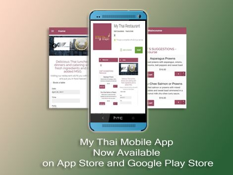 My Thai Restaurant App is now available on  on iTunes and Google Play.   Download our app and get in touch with your favorite Thai Restaurant in Marin County and to easily order Delicious Authentic Indian Dishes!
