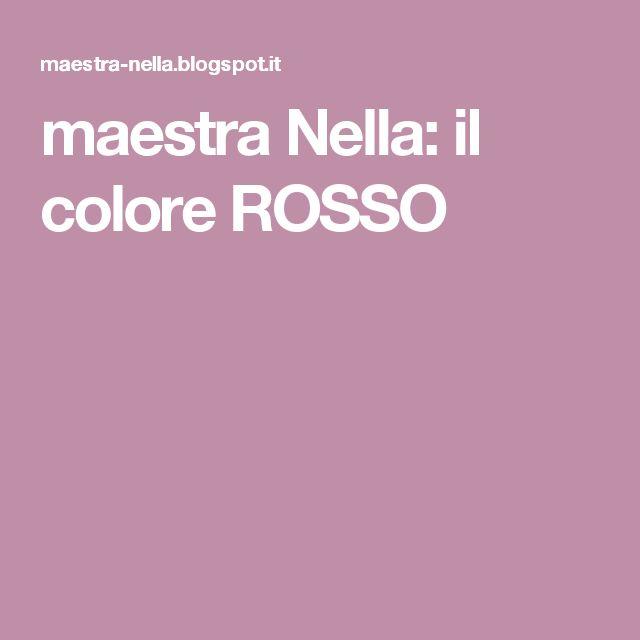 maestra Nella: il colore ROSSO