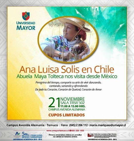 INSCRÍBETE y conoce a Ana Luisa Solis, Abuela Mexicana de tradición Maya Tolteca que estará presente en #Temuco. Reserva tu cupo! maria.mariqueo@umayor.cl #temuco #estudiantes #tradición #espiritualidad #terapias #UMAYORTEMUCO