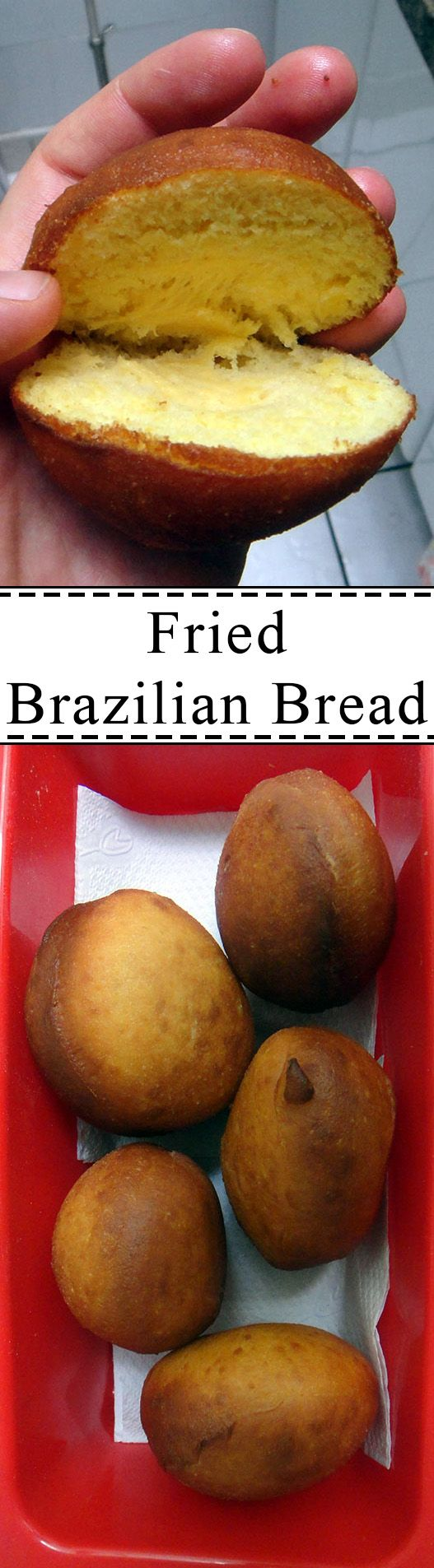 Try out this awesome fried Brazillian bread!