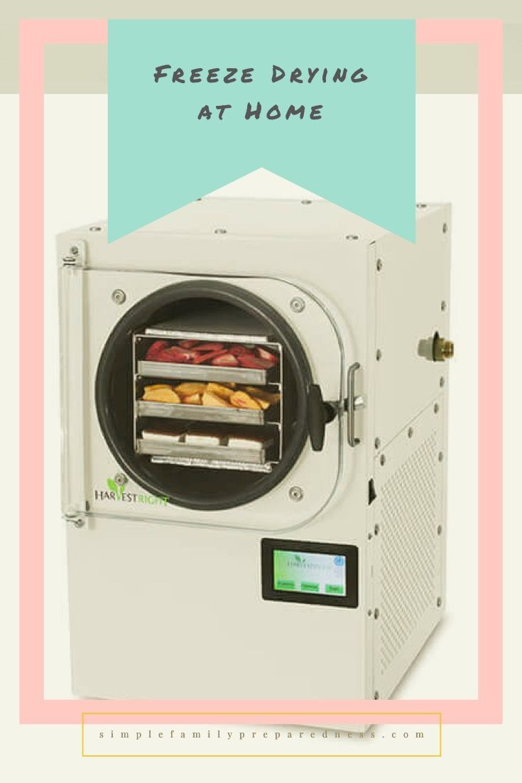 Freeze Drying At Home With Harvest Right Freeze Drying Harvest Right Freeze Dryer Freezing Food Preservation