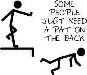 Some people just need a pat on the back sarcastic bad attitude funny sayings quotes t-shirts