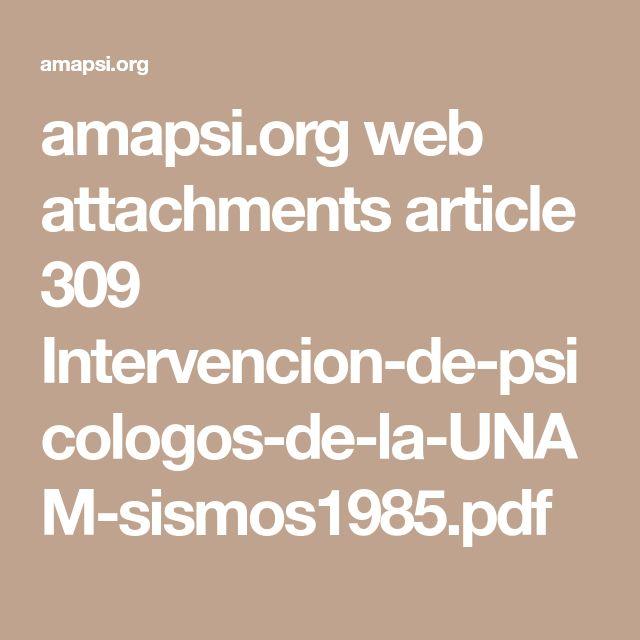 amapsi.org web attachments article 309 Intervencion-de-psicologos-de-la-UNAM-sismos1985.pdf