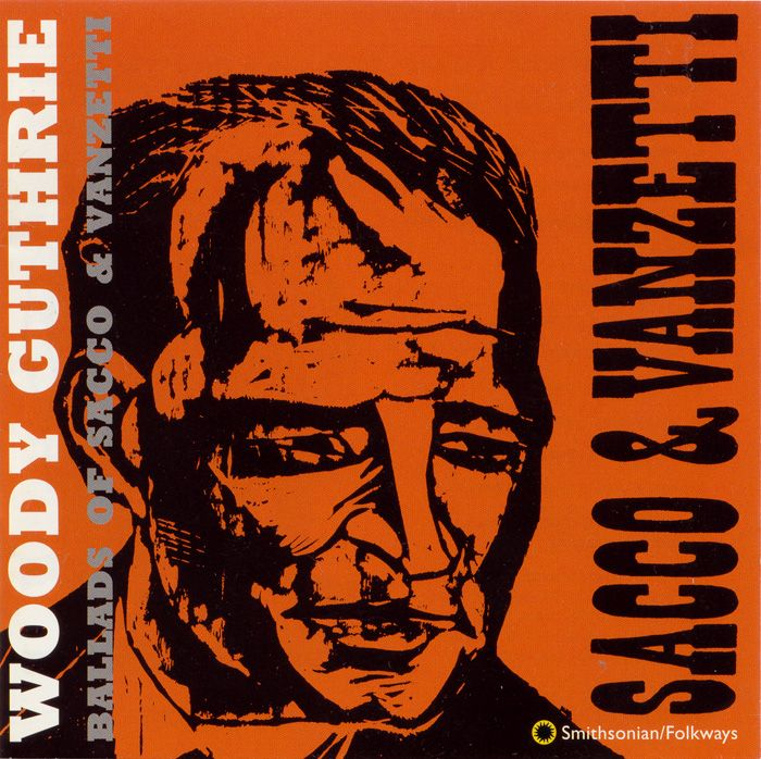 Antonio Frasconi 1996 Woody Guthrie - Ballads of Sacco and Vanzetti [Smithsonian Folkways SFW40060] #albumcover