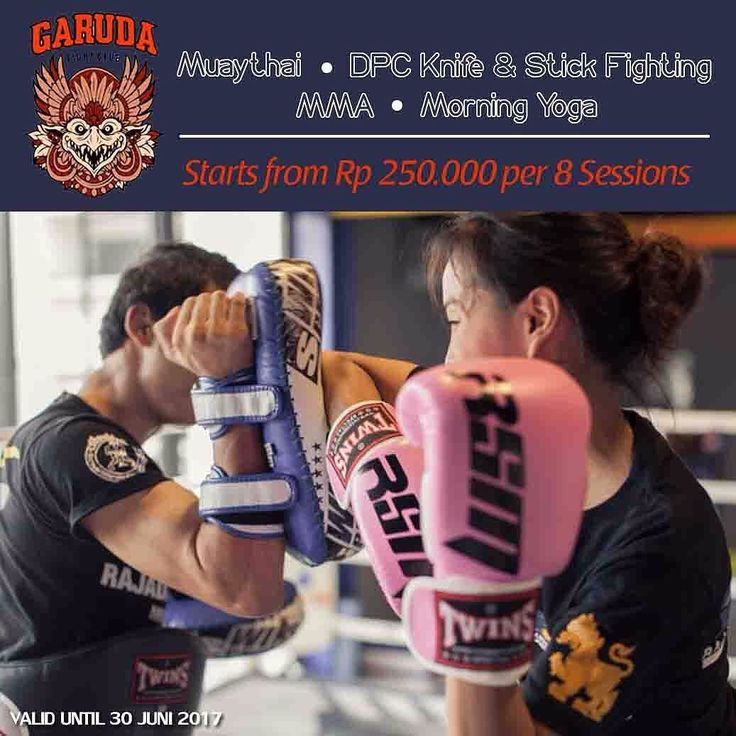 [Garuda Fight Club Best Training Deal]  Get All The Super Promo for Several Martial Arts Promo  Free Registration  COME and LEARN Martial Arts and Yoga with GARUDA FIGHT CLUB - THE PLACE WHERE YOU MAKE FRIENDS AND WE MAKE YOU WARRIORS. Get the best deal of our training sessions with us which is : 1. Promo 1 - 8 Session Muaythai Rp 280.000 2. Promo 2 - 12 Session Muaythai Rp 390.000 3. Promo 3 - 8 Session DPC Knife & Fighting Rp 400.000 4. Promo 4 - 12 Session DPC Knife & Fighting Rp 500.000…