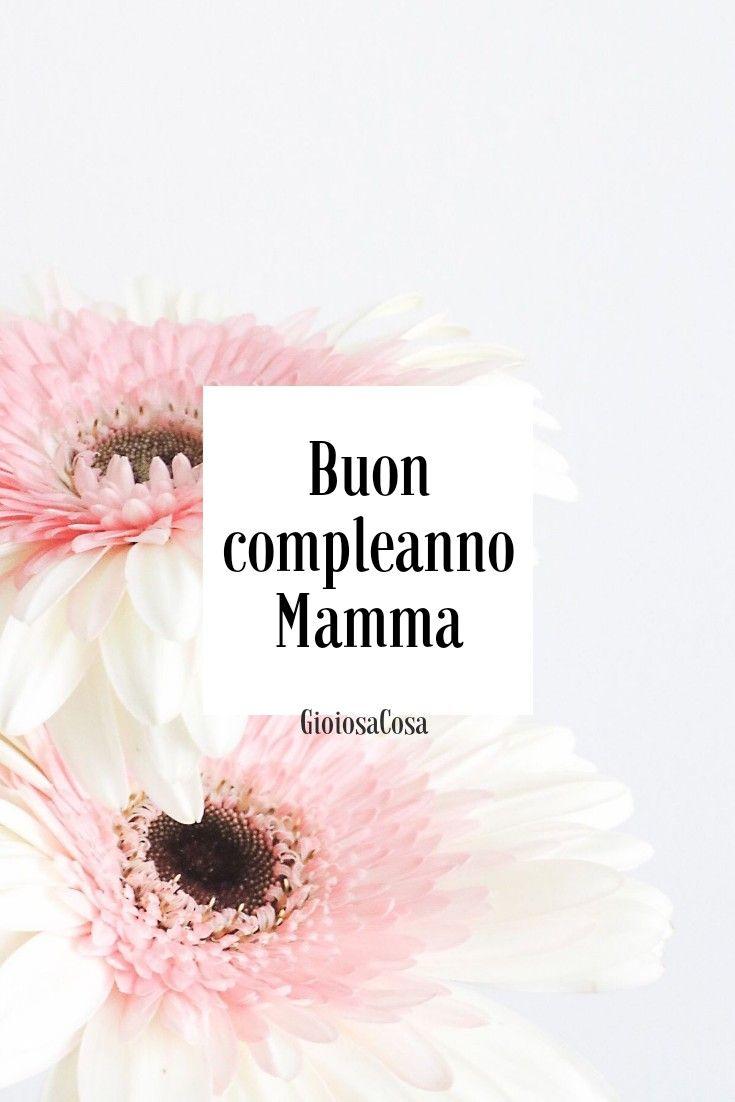 Auguri Compleanno Mamma Nonna.Gioiosacosa Auguri Di Buon Compleanno Mamma Con Amore Dai Tuoi