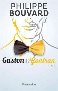 Gaston & Gontran, Philippe Bouvard ~ Le Bouquinovore