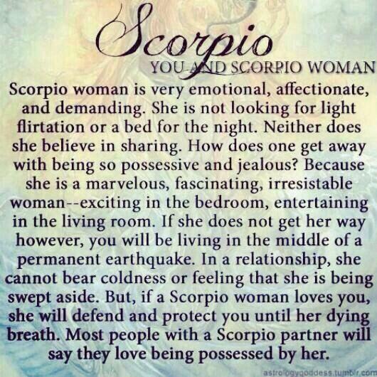 Love being a SCORPIO WOMAN !