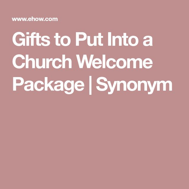 Gifts to Put Into a Church Welcome Package | Synonym