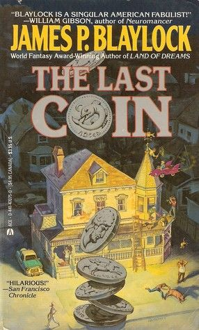 The Last Coin James P Blaylock