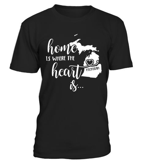 # Michigan    Home Is Where The Heart Is .  HOW TO ORDER:1. Select the style and color you want:2. Click Reserve it now3. Select size and quantity4. Enter shipping and billing information5. Done! Simple as that!TIPS: Buy 2 or more to save shipping cost!Paypal   VISA   MASTERCARDMichigan  - Home Is Where The Heart Is t shirts ,Michigan  - Home Is Where The Heart Is tshirts ,funny Michigan  - Home Is Where The Heart Is t shirts,Michigan  - Home Is Where The Heart Is t shirt,Michigan  - Home Is…