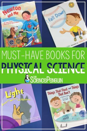Must-Have Physical Science Books for Elementary