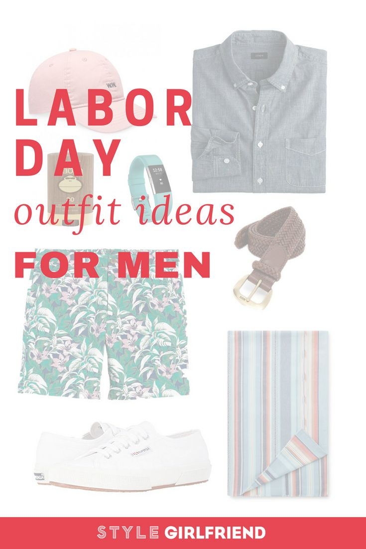 Outfit Inspiration What To Wear For Labor Day Weekend Men S Style