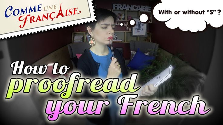 5 tips to proofread your French