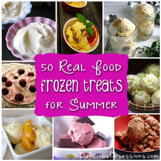 50 Delicious Real Food Frozen Treats for Summer | deliciousobsessions.com