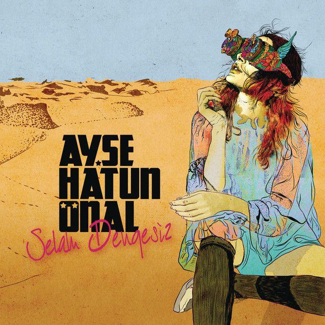 Dengesiz A Song By Ayse Hatun Onal On Spotify Olay Songs Songs 2017