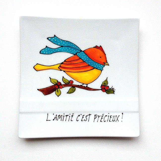 Assiette décorative en porcelaine avec un oiseau à offrir en cadeau pour l'amitié • L'amitié c'est précieux ! -peint à la main par l'artiste peintre du Québec Isabelle Malo - Handmade ceramic painting - decorative bird plate - friendship gift