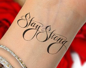 Stay Strong SET of 2 --Temporary Tattoo in black ink