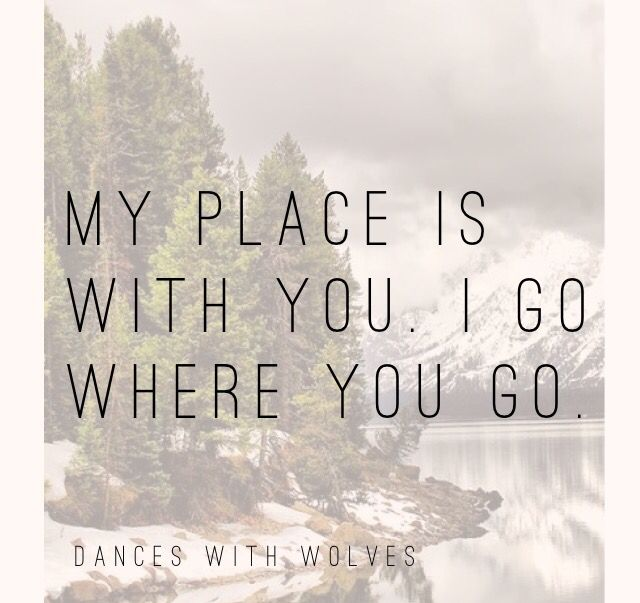 Dances with Wolves quote