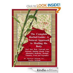 Free Kindle Book:  The Complete Herbal Guide: A Natural Approach to Healing the Body.  This book is first organized by ailments with both traditional & alternative treatments.  Then the book is organized by individual herbs with an overview and how the herb can be used medicinally.