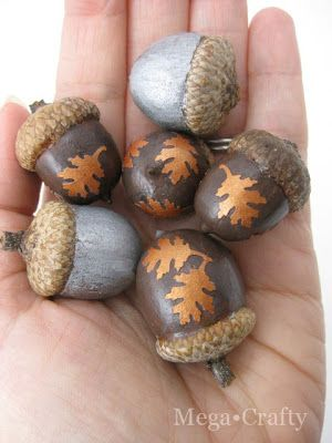 Learn how to make these easy metallic Autumn Leaf acorns, the perfect holiday decor! you could fashion them into a necklace too http://www.megacrafty.com/2011/09/ideas-for-acorns.html <-Tutorial Nothing better than Collecting Acorns and making a cool project with them Remember to leave some Acorns for the Squirrels ,Chipmunks and Birds