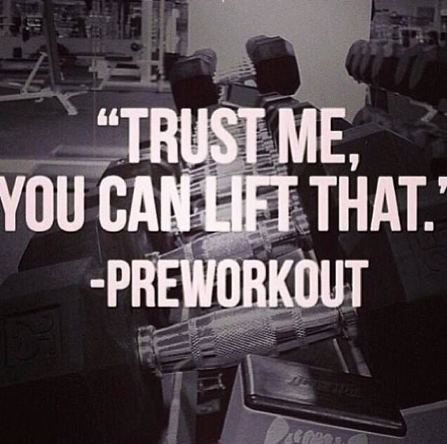 some motivation from your pre-workout
