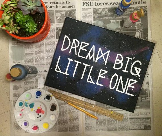 "Galaxy Big Little canvas ""dream big little one"""