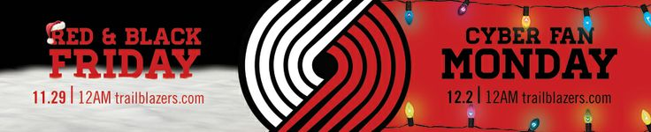 PORTLAND TRAIL BLAZERS - Red & Black Friday and Cyber Fan Monday banner