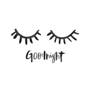 Goodnight, and sweet dreams with this gorgeous hand lettering / brush lettering and cute eye lashes :)