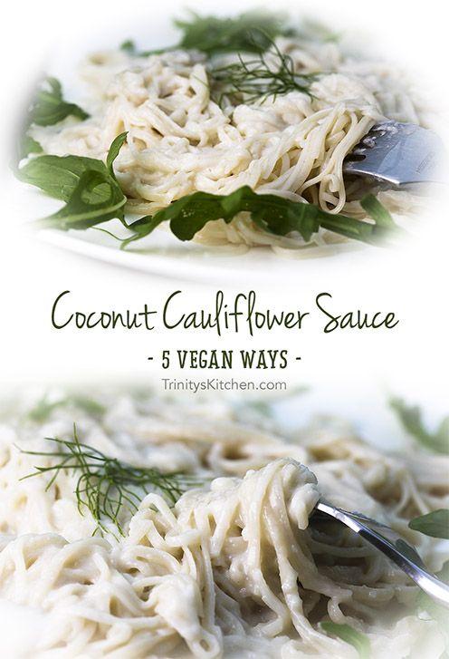 Creamy cauliflower sauce - 5 vegan ways by Trinity