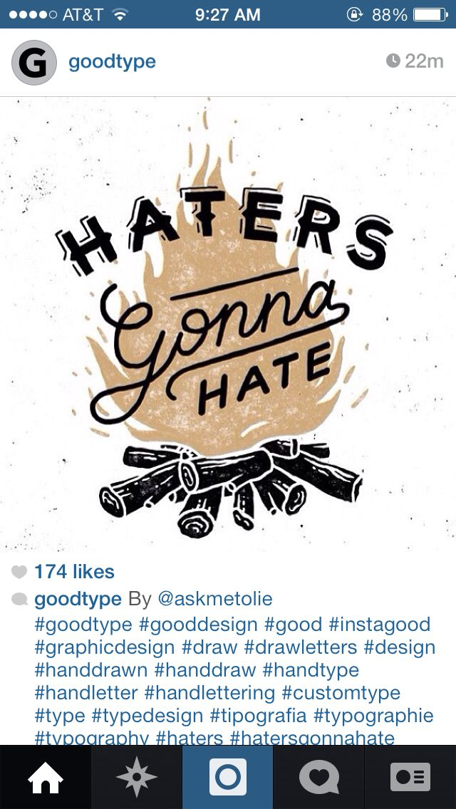 Goodtype // Haters gonna hate