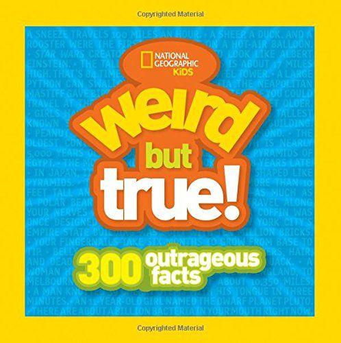 From 2.09 Weird But True!: 300 Outrageous Facts (weird But True )