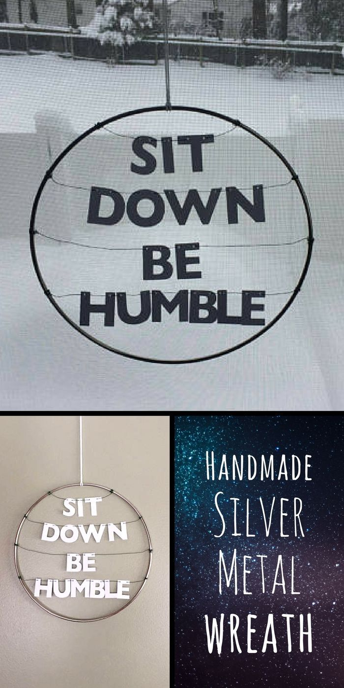 """Hang this dainty wreath inspired by Kendrick Lamar's lyrics from his song """"Humble"""" in your office, dorm or home! It's a perfect reminder to stay humble 