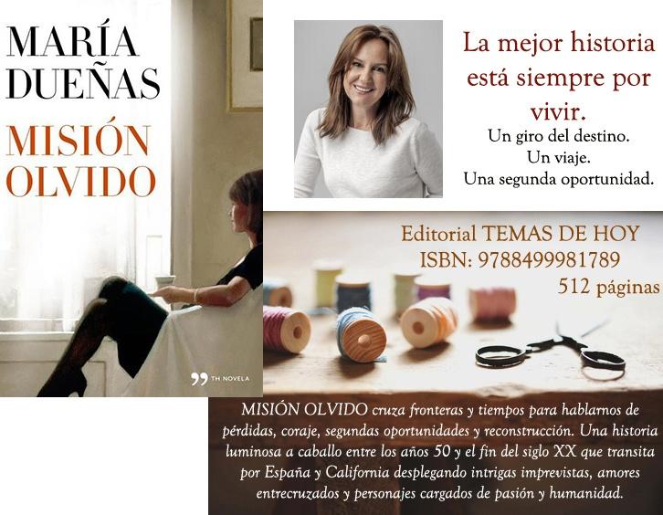 TEJIENDO IDEAS...COSIENDO PALABRAS: #25. MISIÓN OLVIDO de María Dueñas
