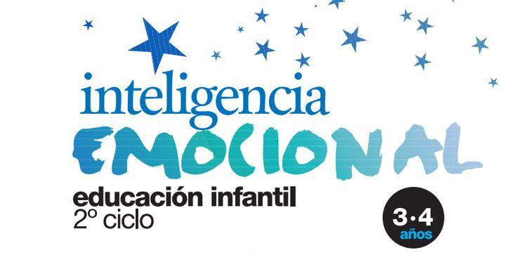 Inteligencia Emocional Completísimo programa de Educación Emocional para Educación Infantil