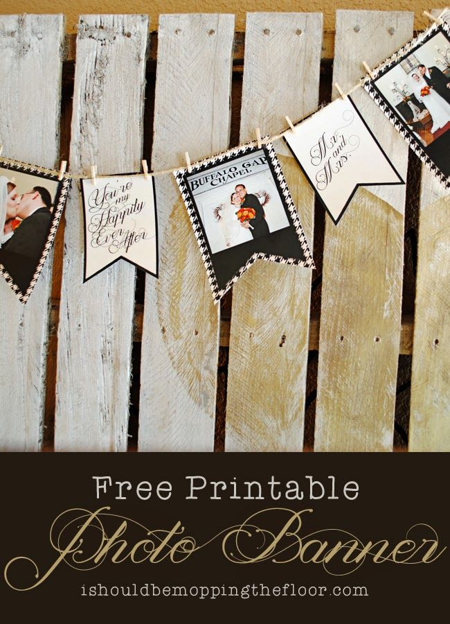 Free printable photo banner: the perfect way to display wedding photos. Or use it at a wedding with photos of the happy couple!