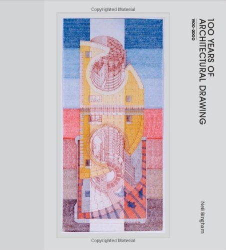 100 Years of Architectural Drawing: 1900-2000 by Neil Bingham, BIBSYS: http://ask.bibsys.no/ask/action/show?kid=biblio&cmd=reload&pid=133534847