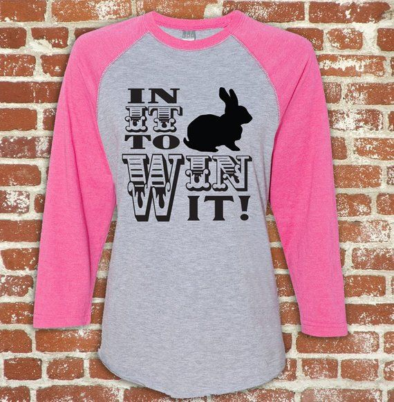 Show Rabbit In It To Win It Unisex Baseball Style shirt