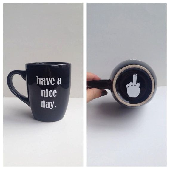 Have A Nice Day Mug. . Only $8.00 on Etsy!