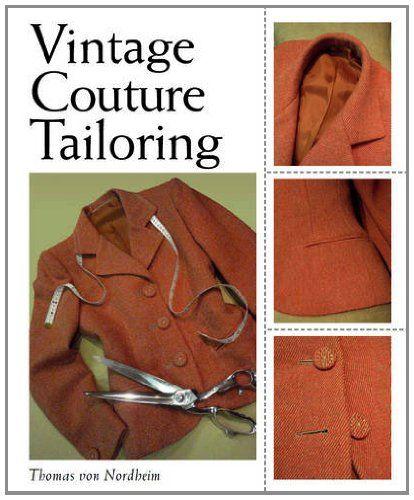 Vintage Couture Tailoring: Amazon.de: Thomas Von Nordheim, Thomas Von Nordheim: Fremdsprachige Bücher