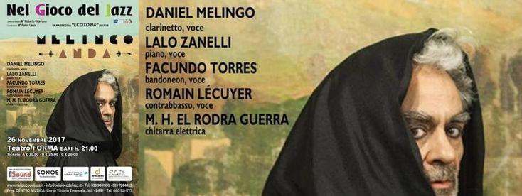 26/11 Nel Gioco del Jazz Teatro Forma, Bari, Puglia, Italia.  +https://dispensadeitipici.it/magazine/26-novembre-2017-musica-nel-gioco-del-jazz-teatro-forma-bari-puglia-italia/  #bari #melingo #nelgiocodeljazz #jazz #tango #gioco #music #musica  Info: Nel Gioco del Jazz