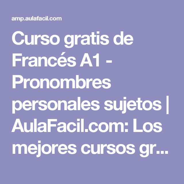 Curso gratis de Francés A1 - Pronombres personales sujetos   AulaFacil.com: Los mejores cursos gratis online