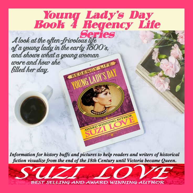 Young Lady's Day Regency Life Series Book 3 by Suzi Love #Regency