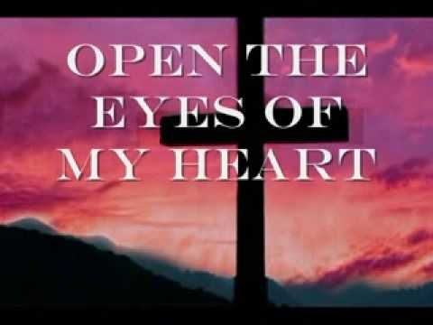 Michael W Smith - Open The Eyes of my Heart